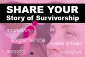 Please share your survivor story!