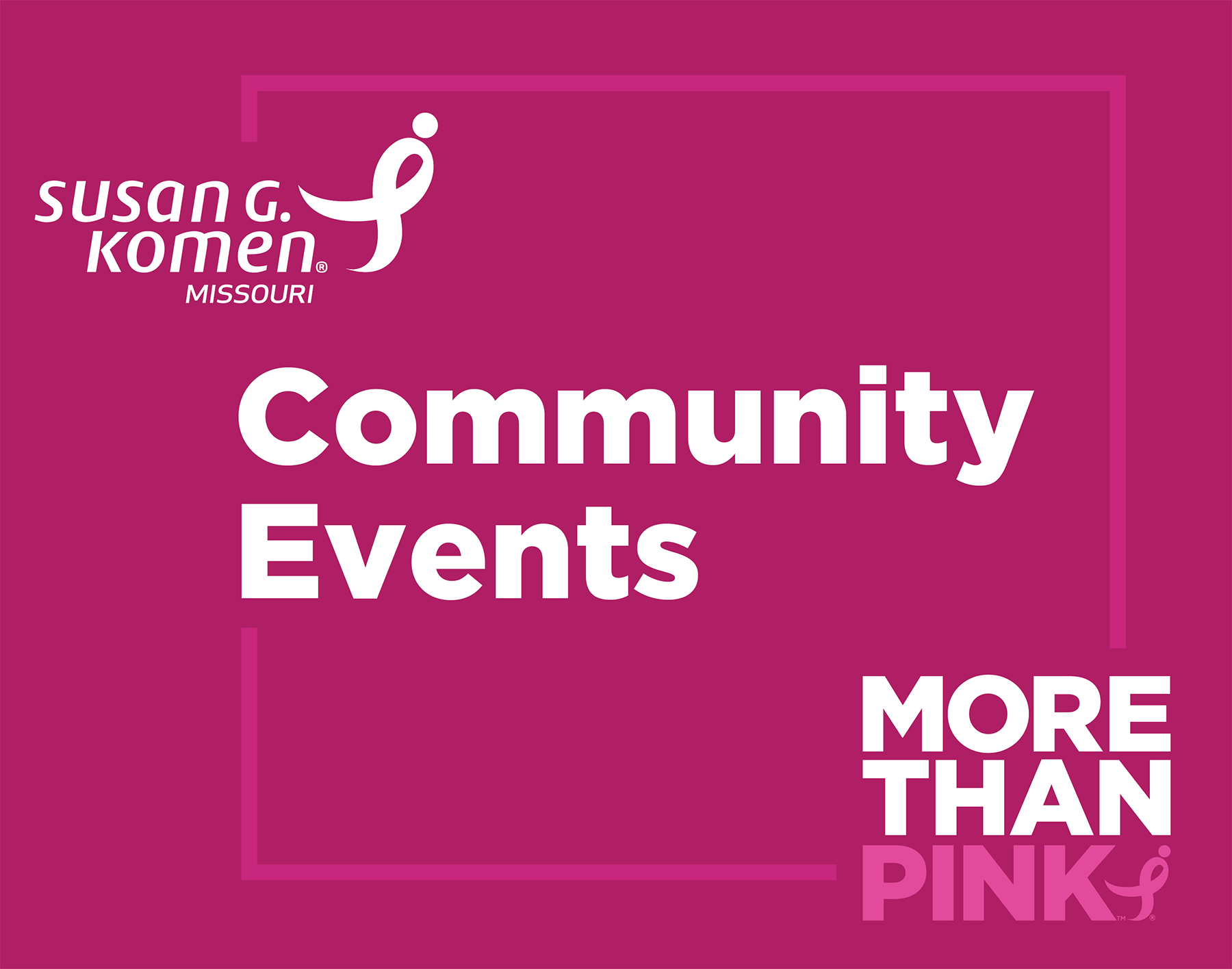 Komen Missouri Community Events MTP
